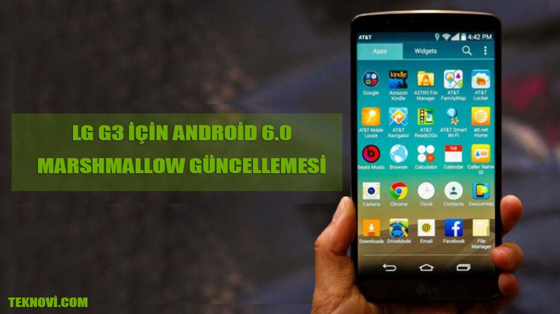 LG G3 Android 6.0 Marshmallow Güncellemesi