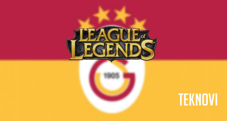 Galatasaray League of Legends Takımı Kuruyor!