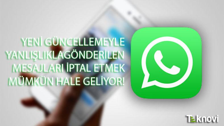 WhatsApp'ta Gönderilen Mesajı İptal Etmek