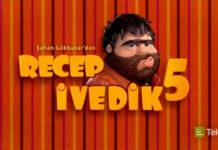 Recep ivedik 5'in ilk Fragmanı Yayınlandı!